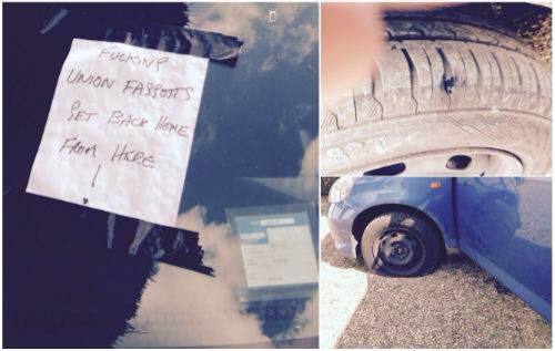 The vandals dug a nail into his tyre and left an abusive note on his car