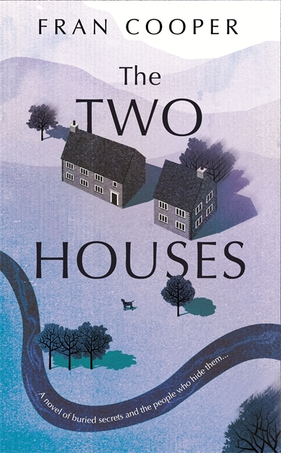 The Two Houses by Fran Cooper