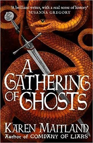 A Gathering of Ghosts by Karen Maitland