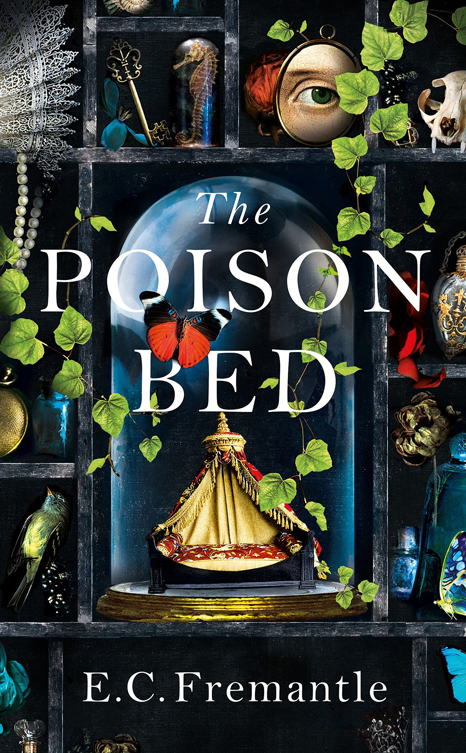 The Poison Bed by EC Fremantle